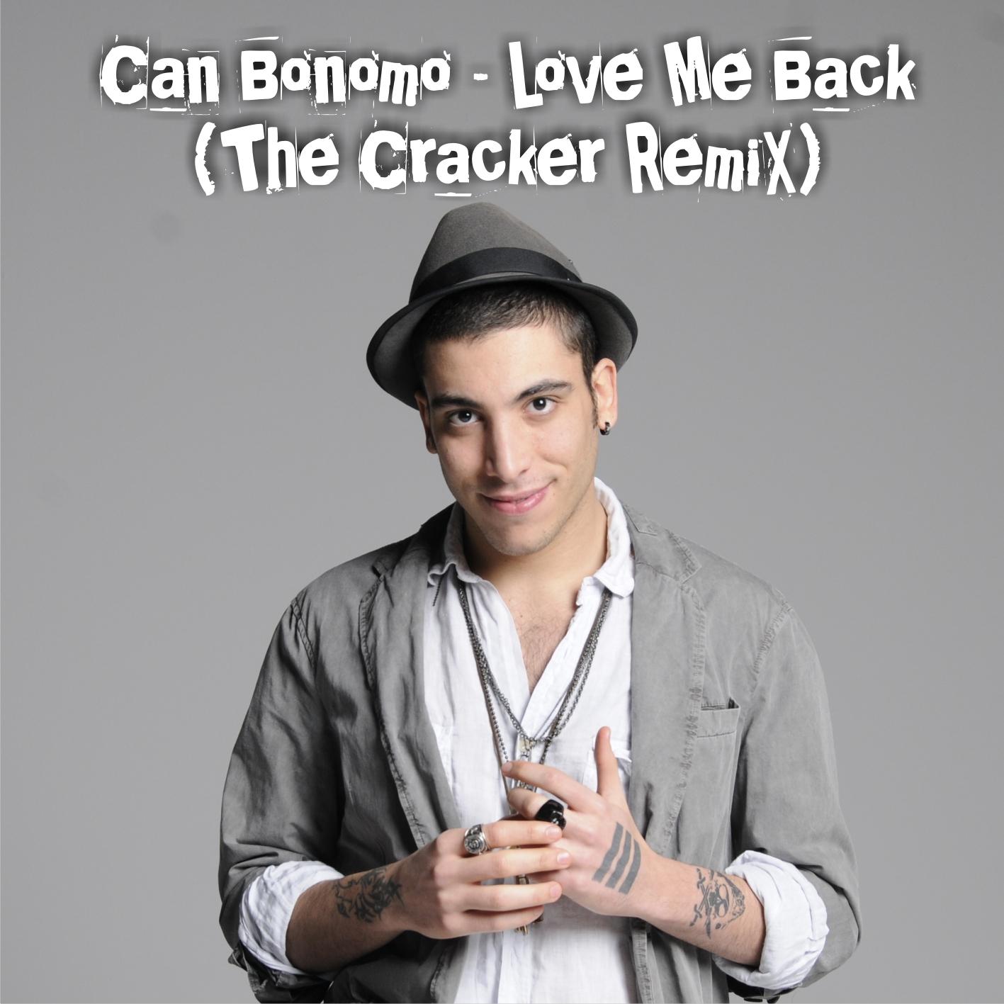 Can Bonomo Love Me Back The Cracker Reboot