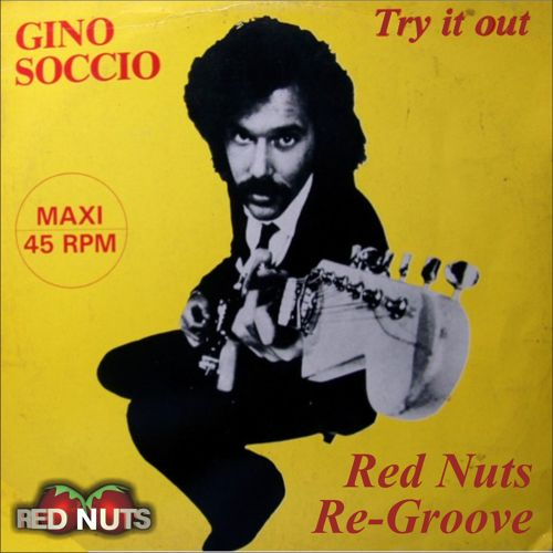 Gino Soccio Try It Out Red Nuts Re Groove
